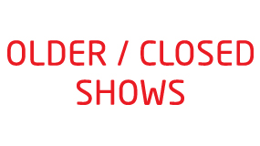 Closed Shows